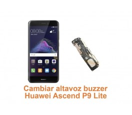 Cambiar altavoz buzzer Huawei Ascend P9 Lite