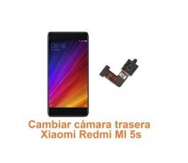 Cambiar cámara trasera Xiaomi Redmi MI 5s