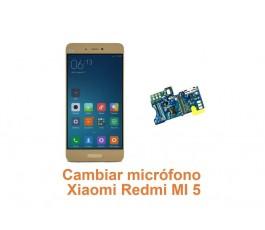 Cambiar micrófono Xiaomi Redmi MI 5