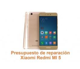 Presupuesto de reparación Xiaomi Redmi MI 5