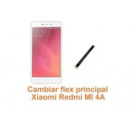 Cambiar flex principal Xiaomi Redmi MI 4A