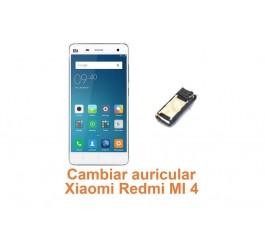 Cambiar auricular Xiaomi Redmi MI 4