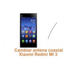 Cambiar antena coaxial Xiaomi Redmi MI 3