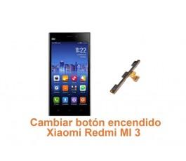Cambiar botón encendido Xiaomi Redmi MI 3