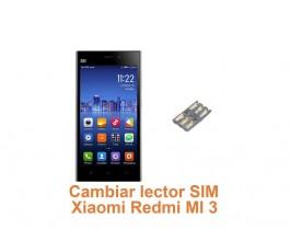 Cambiar lector SIM Xiaomi Redmi MI 3