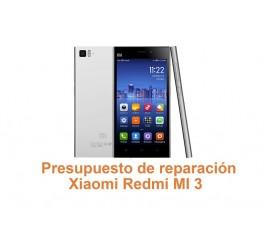 Presupuesto de reparación Xiaomi Redmi MI 3