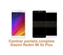 Cambiar pantalla completa Xiaomi Redmi MI 5s Plus