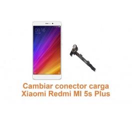 Cambiar conector carga Xiaomi Redmi MI 5s Plus
