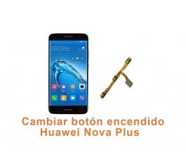 Cambiar botón encendido Huawei Nova Plus