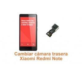 Cambiar cámara trasera Xiaomi Redmi Note