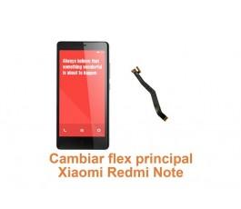 Cambiar flex principal Xiaomi Redmi Note