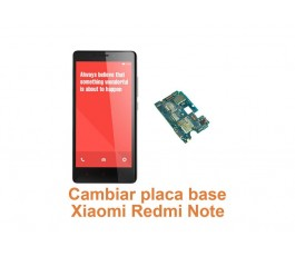 Cambiar placa base Xiaomi Redmi Note