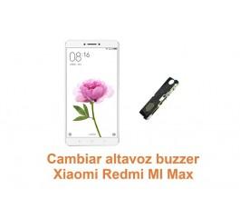 Cambiar altavoz buzzer Xiaomi Redmi Mi Max