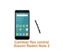 Cambiar flex central Xiaomi Redmi Note 2