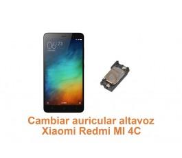 Cambiar auricular altavoz Xiaomi Redmi MI 4C