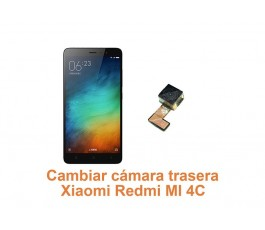 Cambiar cámara trasera Xiaomi Redmi MI 4C