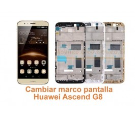 Cambiar marco pantalla Huawei G8 Ascend