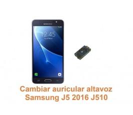 Cambiar auricular altavoz Samsung Galaxy J5 2016 J510