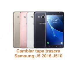 Cambiar tapa trasera Samsung Galaxy J5 2016 J510
