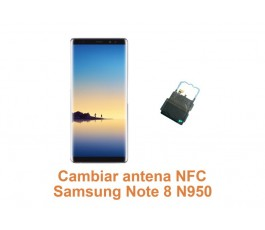 Cambiar antena NFC Samsung Note 8 N950