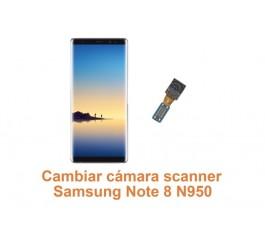 Cambiar cámara scanner Samsung Note 8 N950