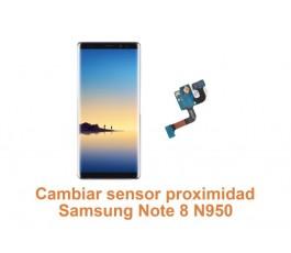Cambiar sensor proximidad Samsung Note 8 N950