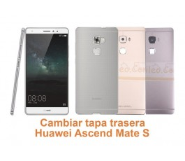 Cambiar tapa trasera Huawei Ascend Mate S