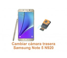 Cambiar cámara trasera Samsung Galaxy Note 5 N920