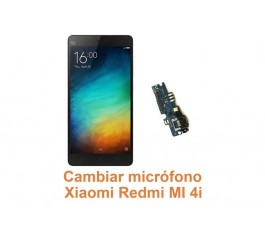 Cambiar micrófono Xiaomi Redmi Mi 4i