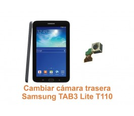 Cambiar cámara trasera Samsung Tab3 Lite T110