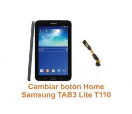 Cambiar botón Home Samsung Tab3 Lite T110