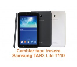 Cambiar tapa trasera Samsung Tab3 Lite T110