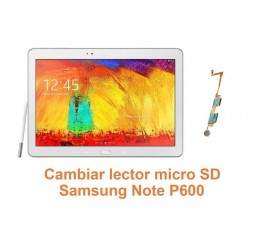 Cambiar lector micro SD Samsung Note P600
