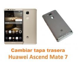 Cambiar carcasa tapa trasera Huawei Mate 7