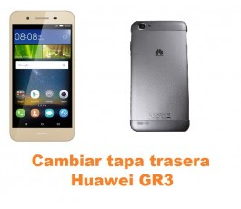 Cambiar tapa trasera Huawei GR3