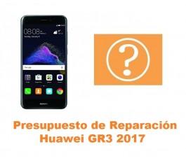 Presupuesto de reparación Huawei GR3 2017