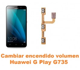 Cambiar encendido y volumen Huawei G Play G735
