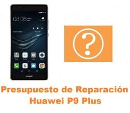 Presupuesto de reparación Huawei P9 Plus