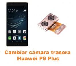 Cambiar cámara trasera Huawei P9 Plus