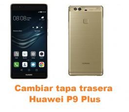Cambiar tapa trasera Huawei P9 Plus
