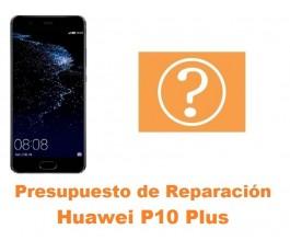 Presupuesto de reparación Huawei P10 Plus