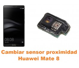 Cambiar sensor proximidad Huawei Mate 8