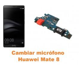 Cambiar micrófono Huawei Mate 8