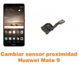 Cambiar sensor proximidad Huawei Mate 9