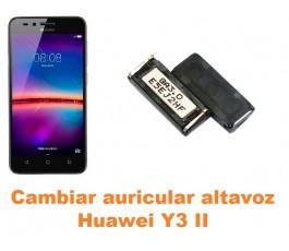 Cambiar auricular altavoz Huawei Y3 II