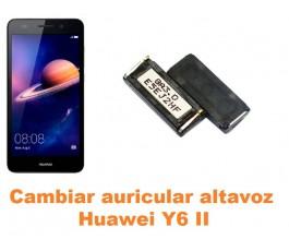 Cambiar auricular altavoz Huawei Y6 II