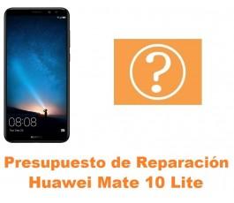 Presupuesto de reparación Huawei Mate 10 Lite