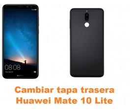 Cambiar tapa trasera Huawei Mate 10 Lite