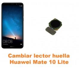 Cambiar lector huella Huawei Mate 10 Lite