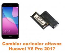 Cambiar auricular altavoz Huawei Y6 Pro 2017